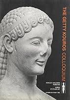 The Getty Kouros Colloquium : Athens, 25-27…