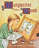 Robertson, Bruce: Marguerite Makes a Book