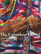 The Unbroken Thread: Conserving the Textile…