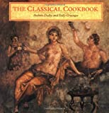 Dalby, Andrew: The Classical Cookbook