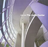 Hirsch, Jeffrey: Seeing the Getty Center: A Souvenir Book