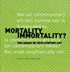Mortality Immortality?: The Legacy of…