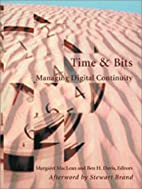 Time and Bits: Managing Digital Continuity…