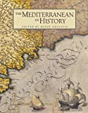 Abulafia, David: The Mediterranean in History