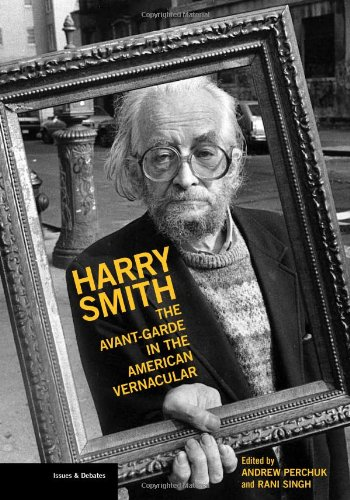 harry-smith-the-avant-garde-in-the-american-vernacular-issues-debates