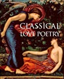 Williams, Jonathan: Classical Love Poetry