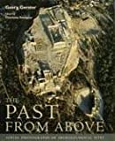 Trumpler, Charlotte: The Past From Above: Aerial Photographs of Archaeological Sites