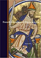 French Illuminated Manuscripts in the J.…
