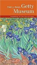 The J. Paul Getty Museum Handbook of the…