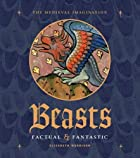 Beasts Factual and Fantastic by Elizabeth…