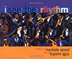 I See the Rhythm (Coretta Scott King…