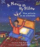A Movie in My Pillow/Una pelicula en mi…