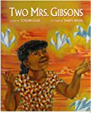 Igus, Toyomi: Two Mrs. Gibsons