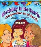 Birthday in the Barrio/Cumpleanos en el…
