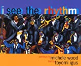 Igus, Toyomi: I See the Rhythm