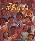 Tan to Tamarind: Poems About the Color Brown…