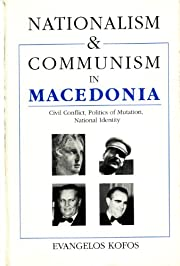 Nationalism and Communism in Macedonia:…