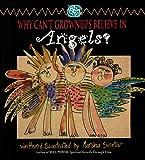 Sinetar, Marsha: Why Can't Grownups Believe in Angels?