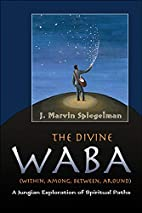 The Divine Waba (Within, Among, Between and…