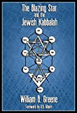 Greene, William B.: The Blazing Star and the Jewish Kabbalah