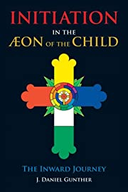 Initiation in the Aeon of the Child: The…
