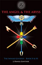 The Angel & The Abyss: The Inward Journey,…