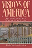 Brown, Wesley: Visions of America: Personal Narratives from the Promised Land