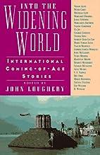 Into the Widening World: International…