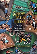 Show Me a Hero: Great Contemporary Stories…