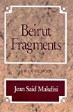 Jean Said Makdisi: Beirut Fragments: A War Memoir