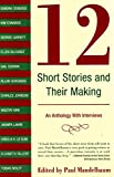Mandelbaum, Paul: 12 Short Stories And Their Making