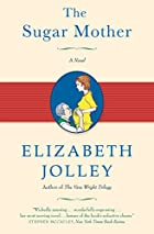 The Sugar Mother by Elizabeth Jolley