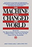Womack, James P.: The Machine That Changed the World: Based on the Massachusetts Institute of Technology 5-Million-Dolla 5-Year Study on the Future of the Automobile