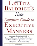 Letitia Baldrige's New Complete Guide to…
