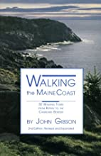 Walking the Maine Coast by John Gibson