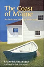 The Coast of Maine, An Informal History and…
