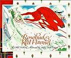 Rosebud and Red Flannel by Ethel Pochocki