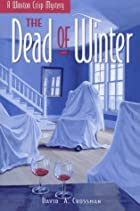 Dead of Winter by David A. Crossman