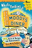 Genthner, Nancy Moody: What&#39;s Cooking at Moody&#39;s Diner: 75 Years of Recipes &amp; Reminiscences