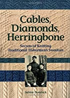 Cables, Diamonds, & Herringbone: Secrets of&hellip;