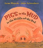 Pigs in the Mud in the Middle of the Rud by…