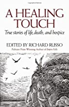 A Healing Touch: True Stories of Life,…