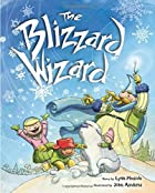 The Blizzard Wizard by Lynn Plourde