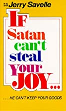 If Satan Can't Steal Your Joy, He Can't Have…
