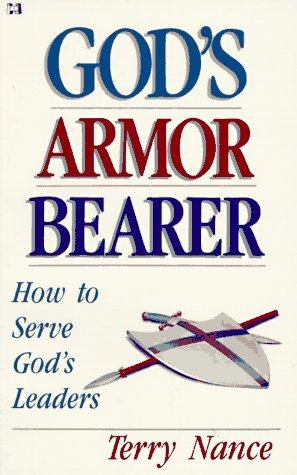 gods-armor-bearer-how-to-serve-gods-leaders