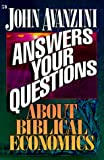 Avanzini, John F.: John Avanzini Answers Your Questions About Biblical Economics