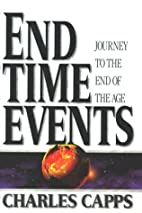 End Time Events: Journey to the End of the…