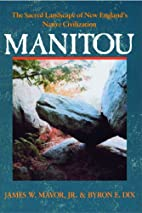 Manitou: The Sacred Landscape of New…