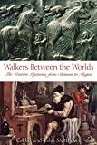 Matthews, John: Walkers Between the Worlds: The Western Mysteries from Shaman to Magus