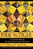 Evola, Julius: Ride the Tiger: A Survival Manual for the Aristocrats of the Soul